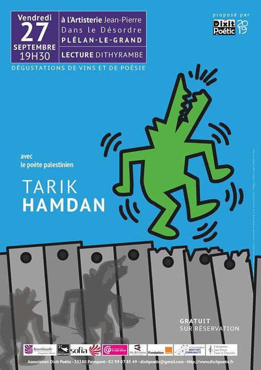 C'est la rentrée Dithyrambe de Dixit Poétic, avec le poète palestinien Tarik Hamdan pour…
